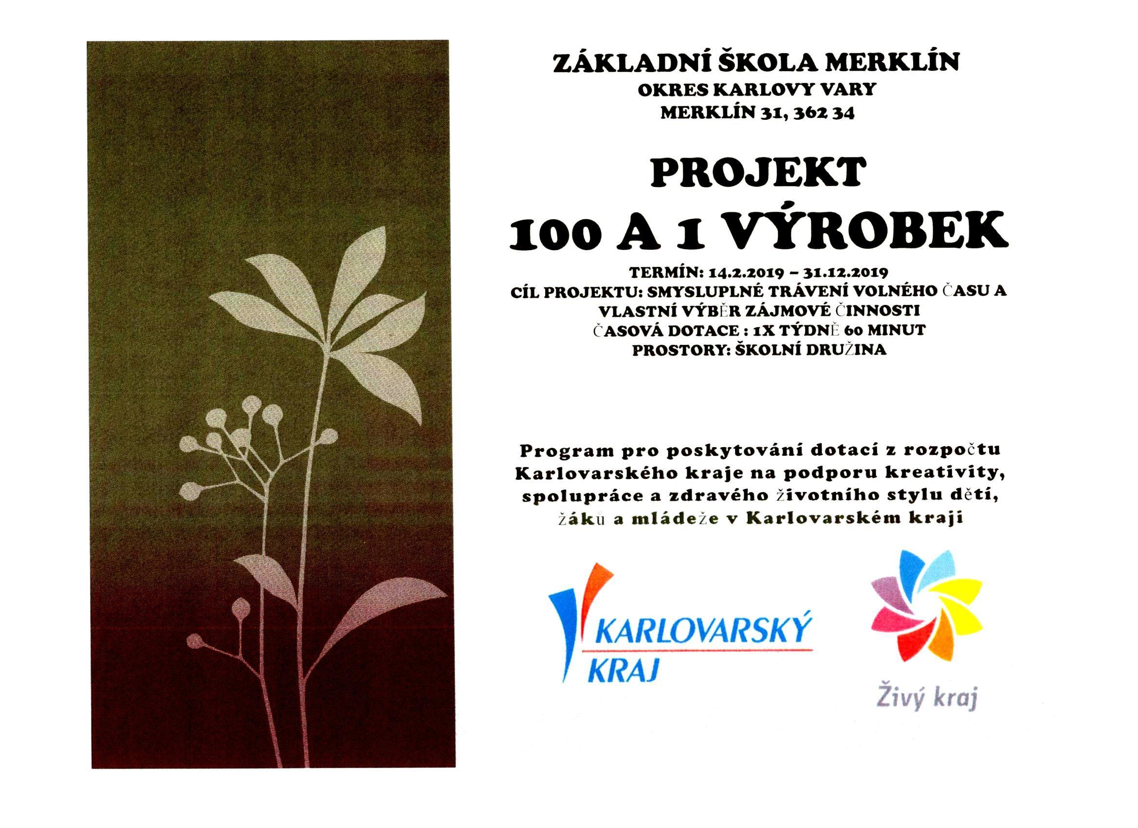 Projekt 100 a 1 výrobek