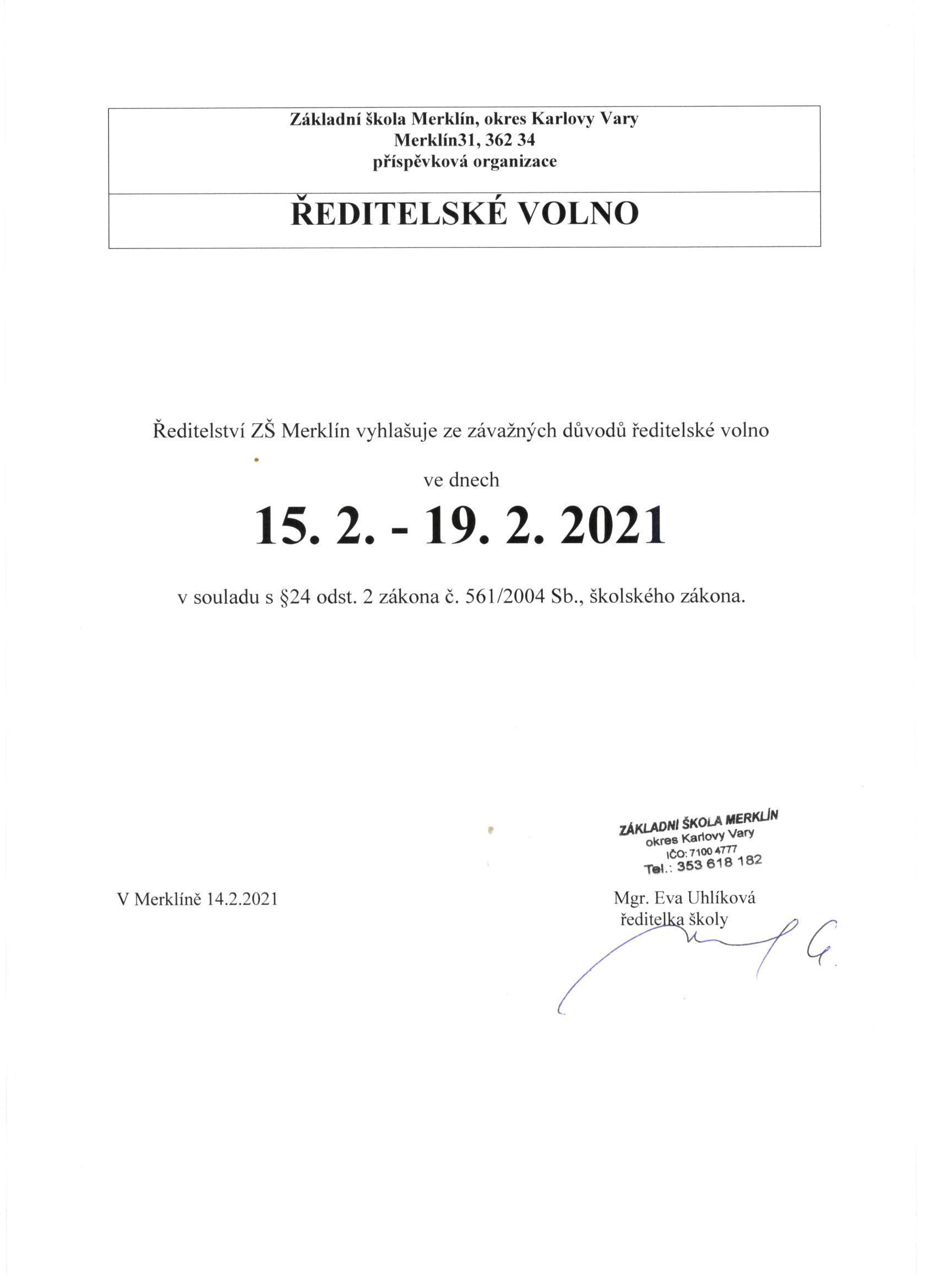 Ředitelské volno, 15. 2. 2021